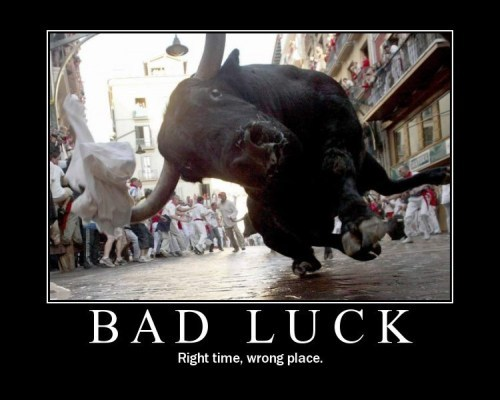 Click image for larger version  Name:bad_luck.jpg Views:200 Size:40.1 KB ID:34516